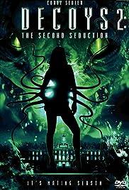 Decoys 2: Alien Seduction (2007) 720p