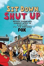 Sit Down, Shut Up (2009) Poster - TV Show Forum, Cast, Reviews