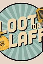 Loot or Laff Poster