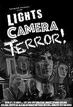 Lights Camera Terror!