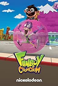 Fanboy & Chum Chum (2009) Poster - TV Show Forum, Cast, Reviews