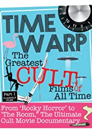 Time Warp: The Greatest Cult Films of All-Time, Parts 1-3 Poster