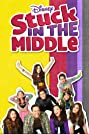 Stuck in the Middle (2016) Poster