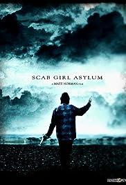 Scab Girl Asylum Poster