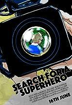 Slanaighear: Search for a Superhero