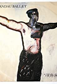 Spandau Ballet: I'll Fly for You Poster