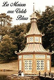 La maison aux volets bleus Poster