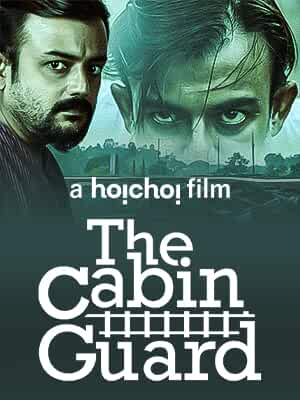 The Cabin Guard (2019) Bengali 720p HDRip x264 AAC 600MB