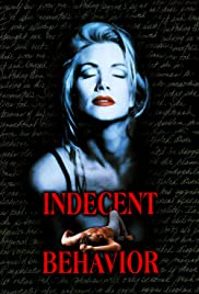 Indecent Behavior Poster