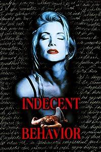 Full movies watching Indecent Behavior [FullHD]