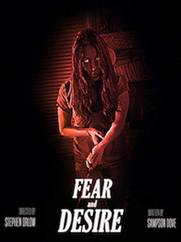 Fear and Desire (2019)