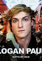 Logan Paul: Outta My Hair