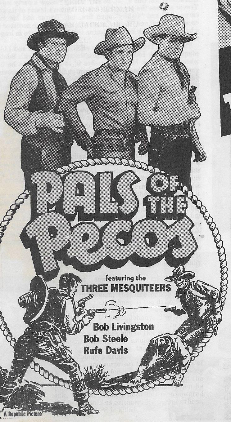 Rufe Davis, Robert Livingston, and Bob Steele in Pals of the Pecos (1941)