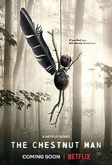 The Chestnut Man (2021– )