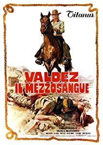 The watch yahoo movies Valdez, il mezzosangue [iTunes]