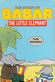 The Story of Babar, the Little Elephant Poster
