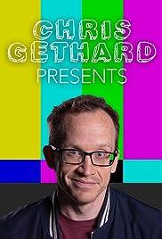 Chris Gethard Presents Poster