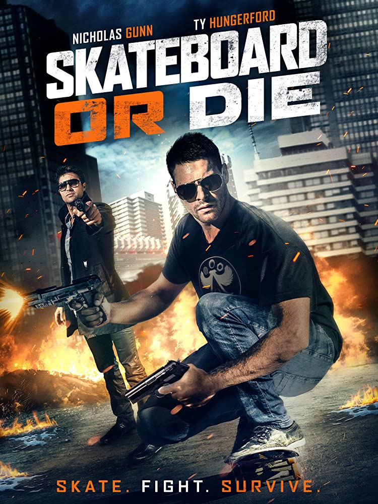 Skateboard Or Die Movie Poster