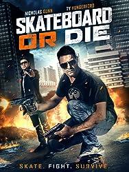 فيلم Skateboard or Die مترجم