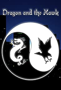 Primary photo for Dragon and the Hawk