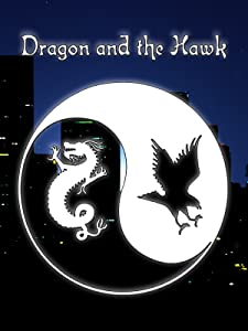 English movies clips free download Dragon and the Hawk USA [720p]