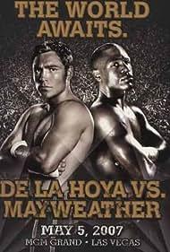 The World Awaits: De La Hoya vs. Mayweather (2007)