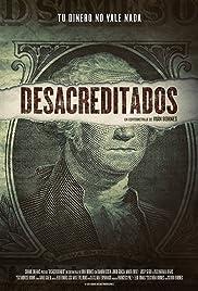 Desacreditados Poster