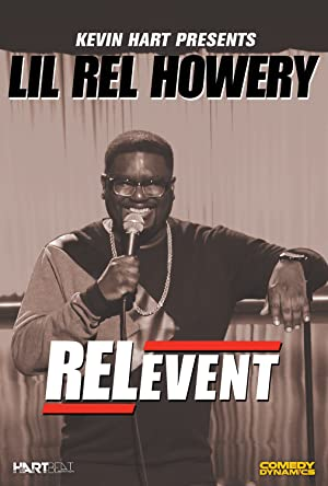 Where to stream Kevin Hart Presents Lil' Rel: RELevent