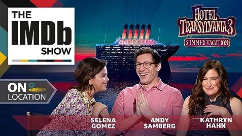 The Imdb Show Imdb On Location The Cast Of Hotel Transylvania 3