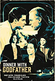Dinner with Godfather Poster