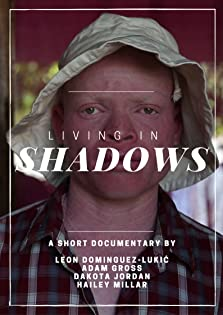Living in Shadows (2016)