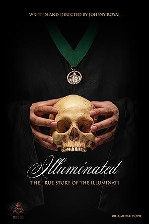 Illuminated: The True Story of the Illuminati Poster