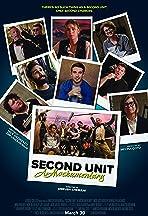 Second Unit: A Mockumentary