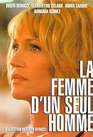 La femme d'un seul homme Poster