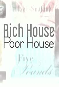 Full english movie downloads Rich House, Poor House - Haslams Family and Brimicombes Family [480x360] [1920x1080] [x265] UK, Marc Knighton, Danny Fildes