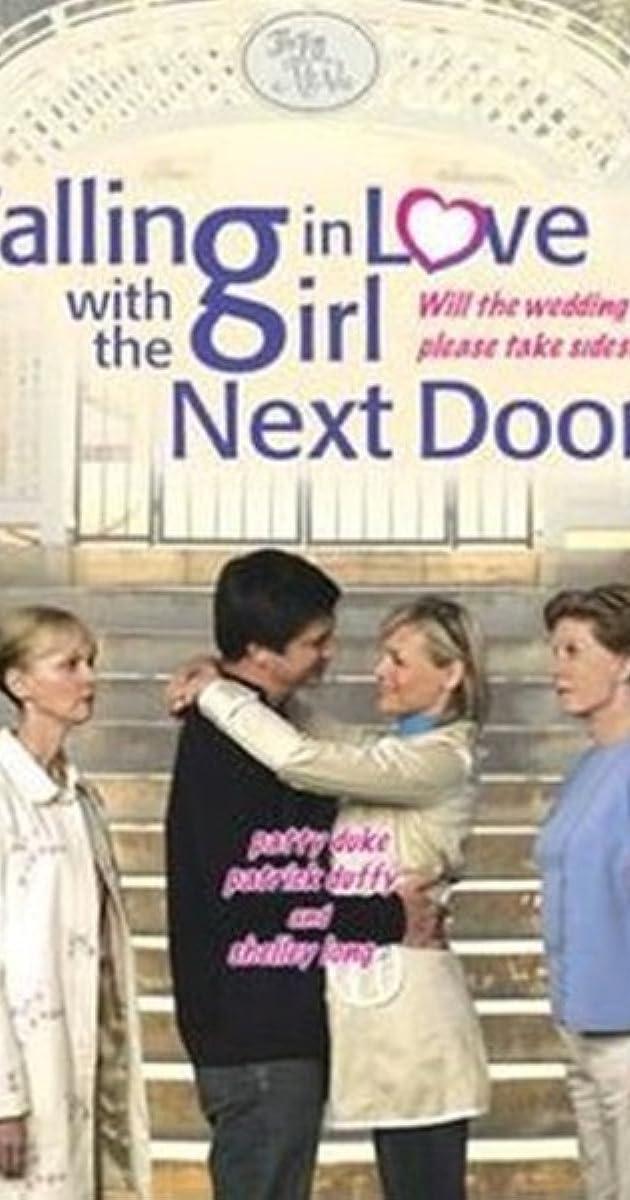 Falling In Love With The Girl Next Door Tv Movie 2006 Imdb