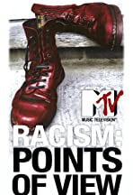 Racism: Points of View: An MTV News Special Report