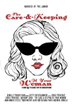 The Care & Keeping of Your Woman