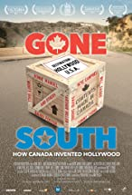 Primary image for Gone South: How Canada Invented Hollywood