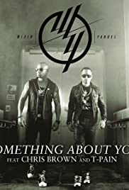 Wisin & Yandel Feat. Chris Brown, T-Pain: Something About You Poster