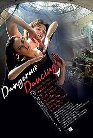 Dangerous Dancing (2018)
