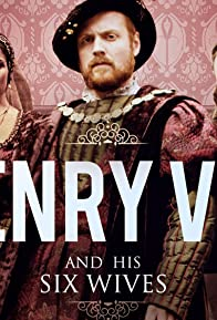 Primary photo for Henry VIII and His Six Wives