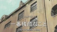 The Cruelest Thing