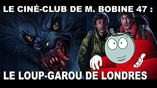 Watch free now movies LE LOUP GAROU DE LONDRES de John Landis, l'analyse de M. Bobine by none [SATRip]