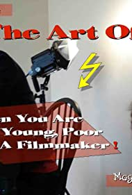 Magali Gauthier and Attila in The Art Of... When You're Hot, Young, Poor and a Filmmaker! (2008)