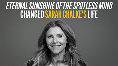 Sarah Chalke on Why 'Eternal Sunshine of the Spotless Mind' Changed Her Life