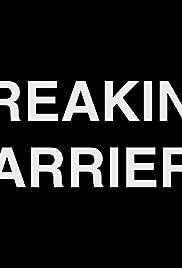 2013: Breaking Barriers Poster