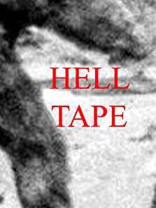 Hell Tape (2016)