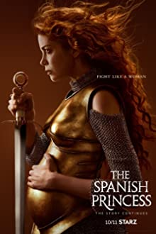 The Spanish Princess (2019–2020)