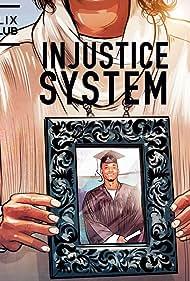 Injustice System (2021)